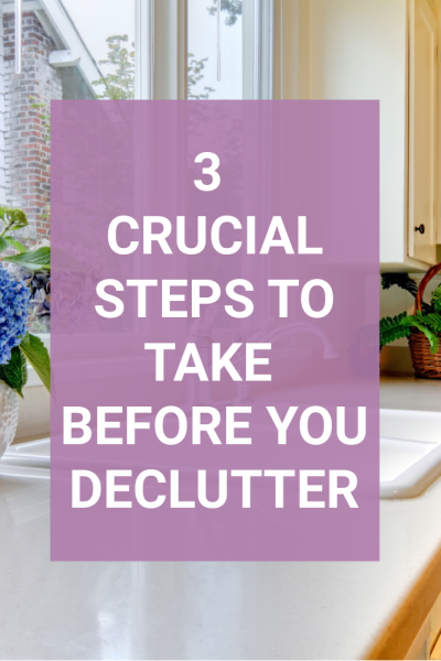 a clean kitchen. 3 steps to take before you declutter
