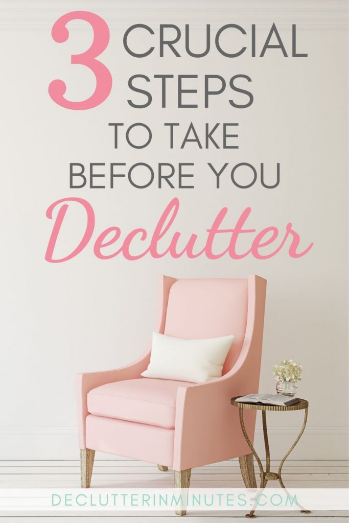Is the clutter in your home stressing you out? What if I told you that you might not have as many things in your clutter pile as you thought? This guide will walk you through 3 steps to take before you declutter. After you do you might just be surprised at the clutter pile you actually have to deal with. #clutter #declutter #organize