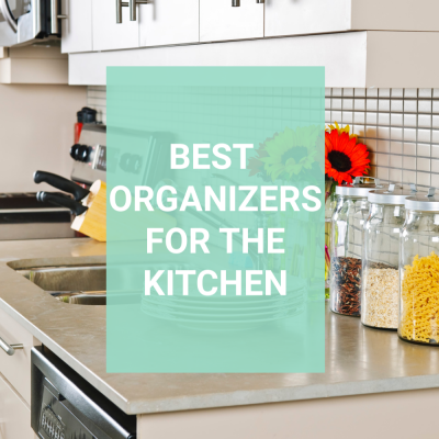 Organizing Tools that will Help you Love your Kitchen Again