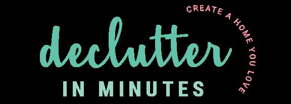 Declutter in Minutes