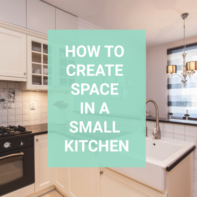 How to Create Space in a Small Kitchen