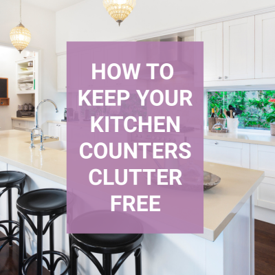 How to Have Clutter-Free Kitchen Counters