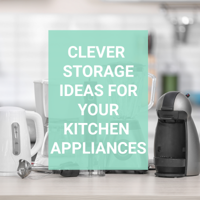 Storage Ideas for your Small Appliances and Kitchen Gadgets
