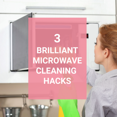 3 Brilliant Microwave Cleaning Hacks
