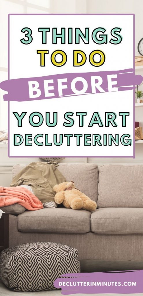 what to do before you even start decluttering