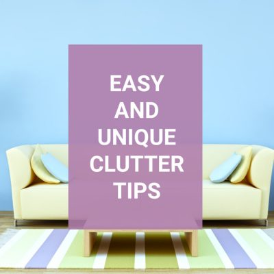 Easy Decluttering Tips- How to Declutter without Overwhelm