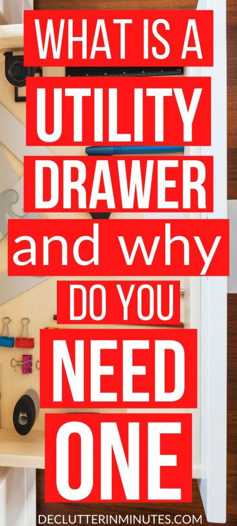 What is a utility drawer and why do you need one
