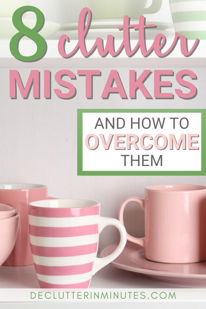 How to avoid clutter mistakes and get more done