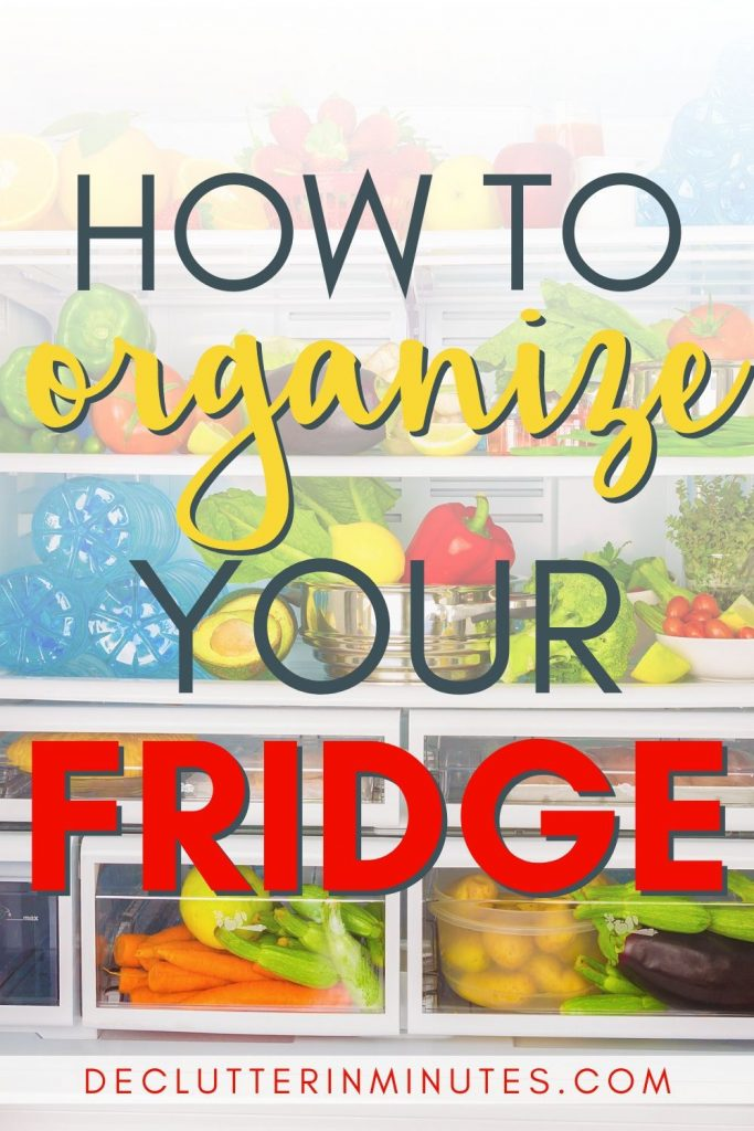 clean and organize a refrigerator