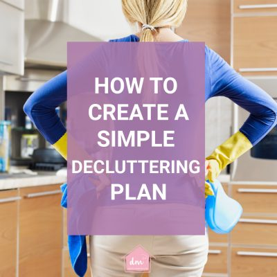 Declutter In Minutes Planner – The Decluttering Plan you Need to Create a Home you Love