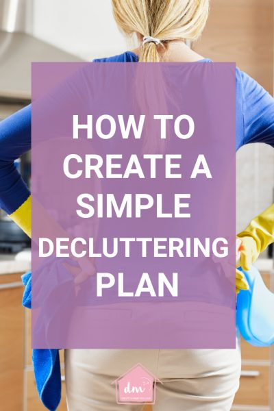 Want to declutter and organize your home but you're not sure where to start? Then what you need is a decluttering plan. A system that will help you clean out the clutter in your home and organize it so it stays neat and tidy. #clutterplan #declutteringplan #declutterinminutesplanner #declutterinminutes