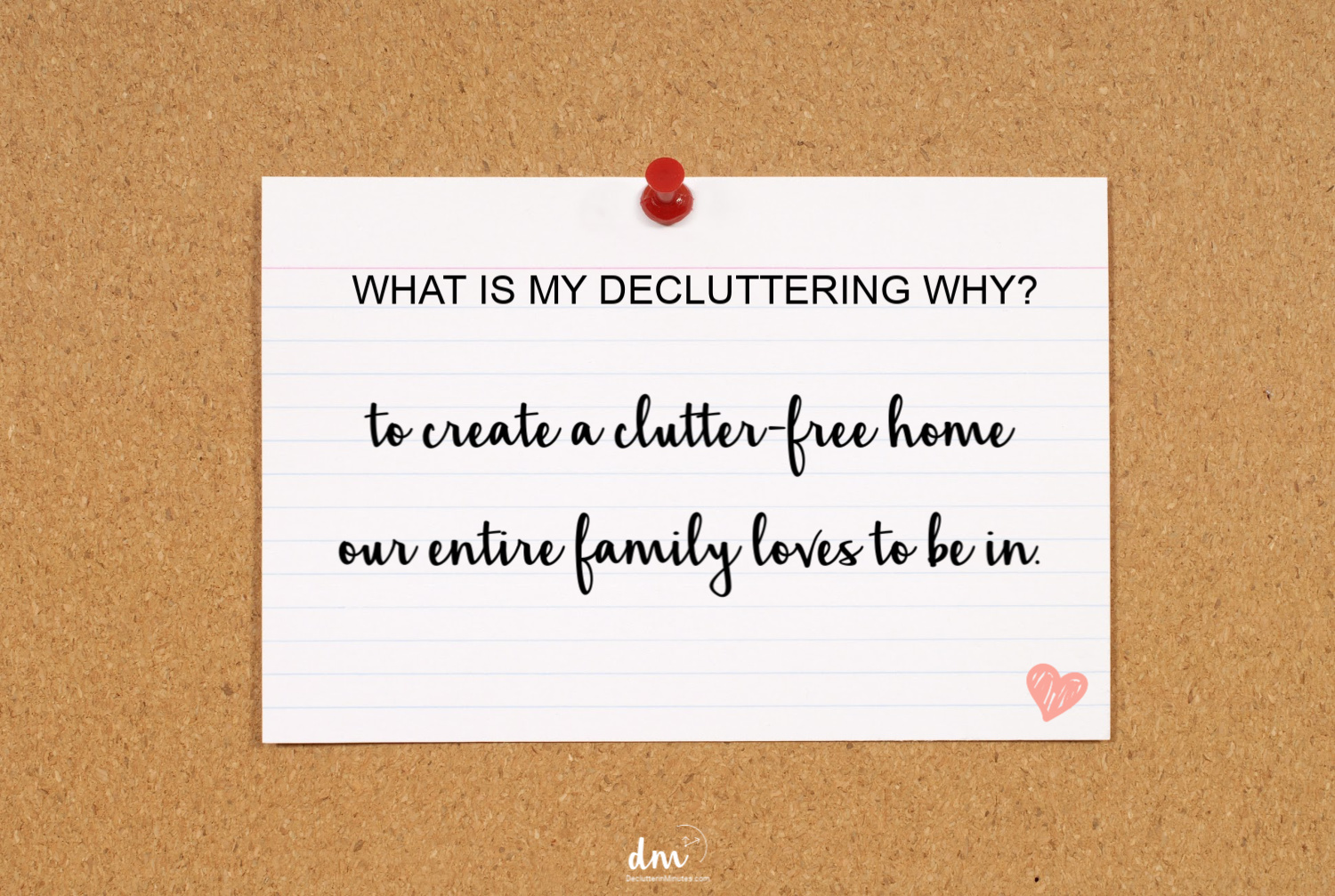 post your why for using a decluttering plan