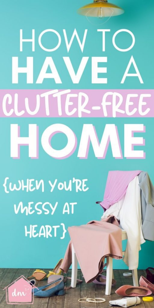 Think because you are a messy person you can't be clutter-free and organized? Think again. I have tips that will help you find easy ways to stop the clutter even if you are a naturally messy person. How to declutter your home and organize it so you can be clutter-free without the overwhelm. Simple tips to help you set up clutter stopping systems you can use to organize your entire home. #clutterfree #declutter #messytips