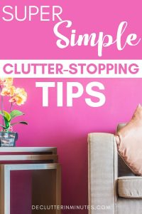 decluttering hacks for the home