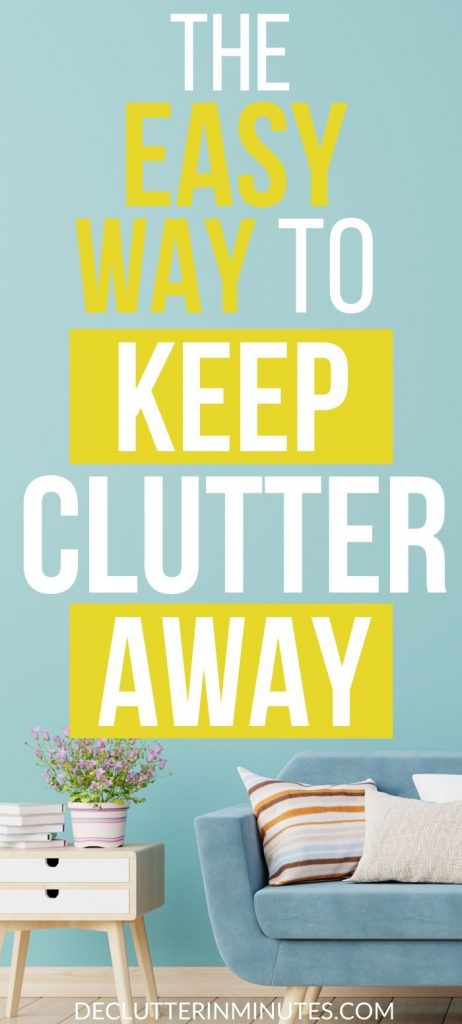 How to keep clutter away