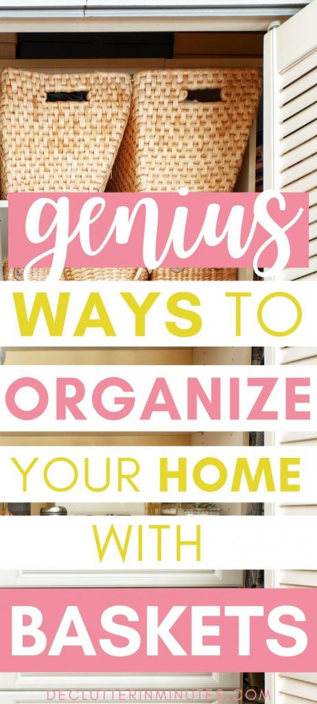 Genius ways to organize your home with baskets