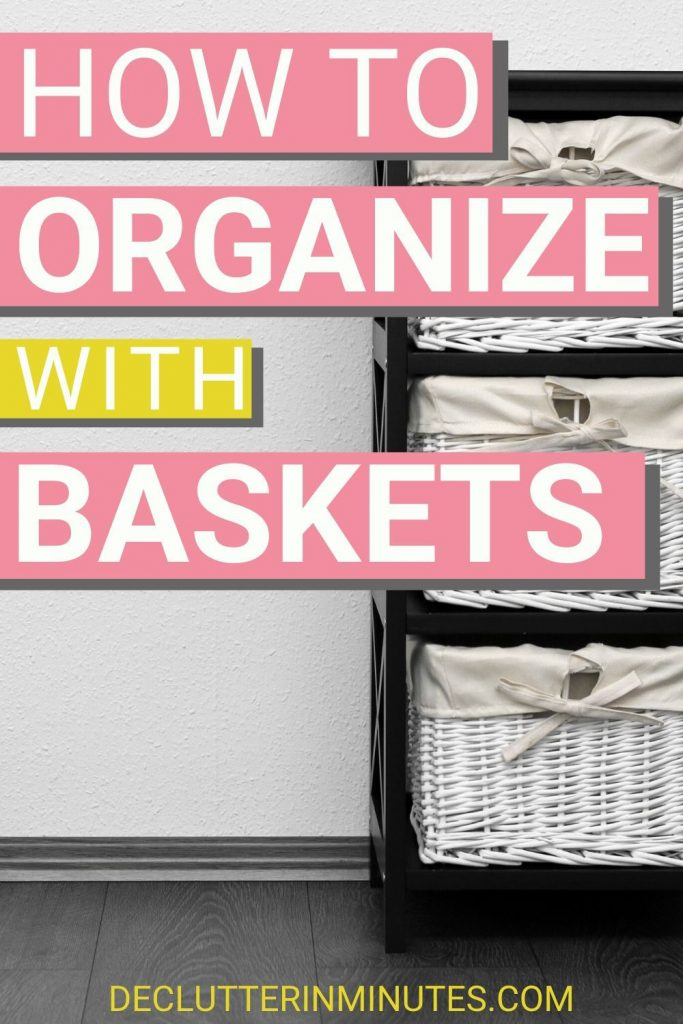 Organizing with baskets is a great way to keep the clutter out of your home. How to DIY organizers with what you have at home. Cheap organizing ideas for your home. How to organize with baskets in every room of your home. Stop the clutter with basket organizing ideas that you can do today. #baskets #organize #organizebaskets #declutterinminutes