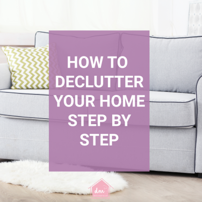 How to Declutter Your Home Room by Room | Step by Step