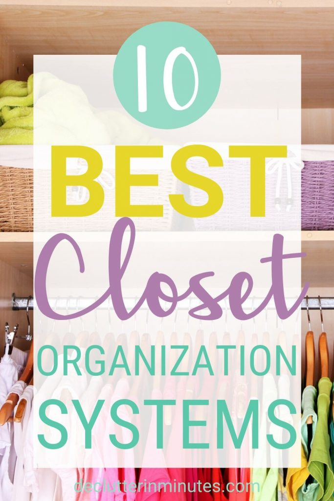 10 ways to organize your closets fast