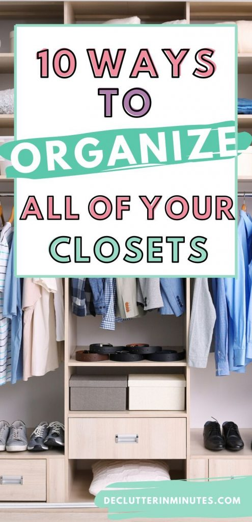 How to organize your closet. The best way to organize your wardrobe.