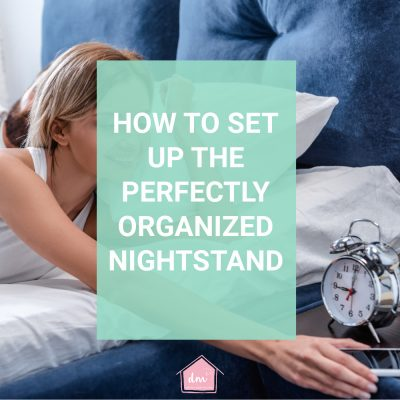 How to Organize a Nightstand for a Better Night's Sleep