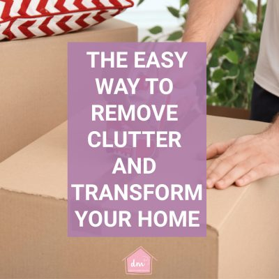 Gradual Decluttering – The Easy Way to Declutter Your Entire Home