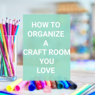 Steps to Organize Your Craft Room